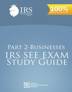 irs see enrolled agent study guide part ii businesses electronic rh irstaxtraining com enrolled agent study guide reviews enrolled agent study guide 2016